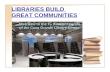 Libraries Build Great Communities