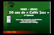 20 ans de café jazz
