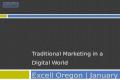 Traditional Marketing in a Digital World