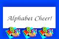 Alphabet Cheer!