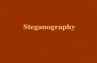 Steganography. Outline What is Steganography? History Steganography used nowadays? Terms Steganography methods Steganography Available Software Steganalysis