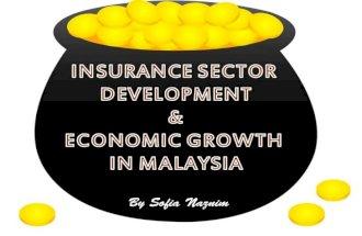 Insurance Sector Development & Economic Growth in Malaysia