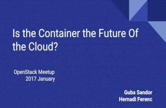 OSS meetup -  Felhő jövője a konténer?!